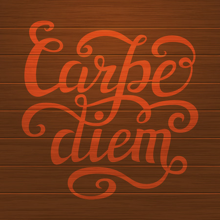 to seize: Hand lettering typography poster.Inspiratoinal quote Carpe diem latin translation: seize the day, capture the moment on wooden background.For t-shirts, posters, calendars, cards. Vector illustration