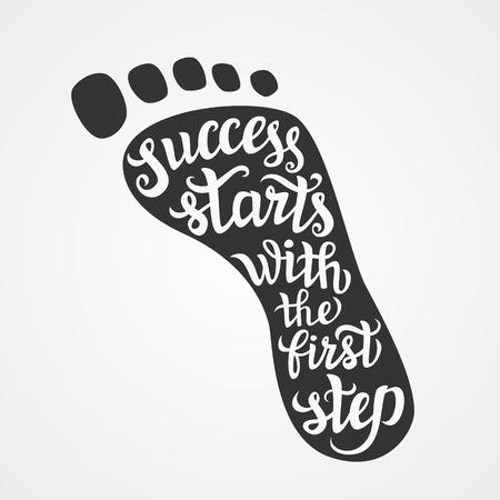 Main lettrage typographie poster.Motivational citant «Le succès commence par la première étape» sur background.For blanc affiches, cartes, T-shirts, la maison decorations.Vector illustration.