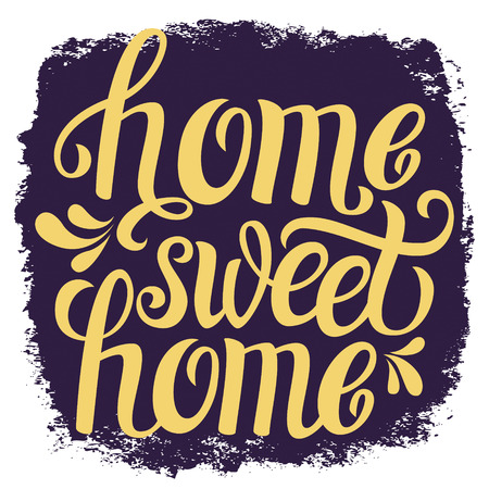 housewarming: Hand lettering typography poster.Calligraphic quote Home sweet home.For housewarming posters, greeting cards, home decorations.Vector illustration.