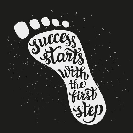 Hand lettering typography poster.Motivational quote 'Success starts with the first step' on black background.For posters, cards,t-shirts, home decorations.Vector illustration.