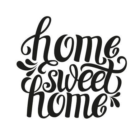 text: Hand lettering typography poster.Calligraphic quote Home sweet home.For housewarming posters, greeting cards, home decorations.Vector illustration.