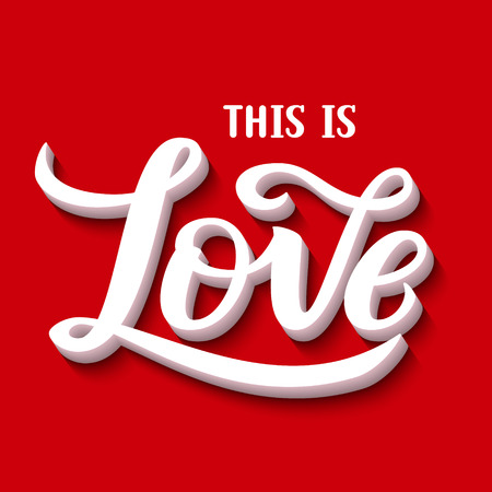Hand Lettering Typography Poster Romantic Quote This Is Love