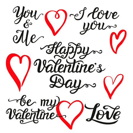 i t: Valentine Day hand lettering set. Romantic quotes:  I love you, Happy Valentine Day, be my Valentine, you and me. Ink brush hearts. For greeting cards, posters, t shirt design.