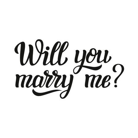 Wil je met me trouwen. Hand belettering typografie tekst. Voor de bruiloft decor, familie of home design, posters, kaarten, uitnodigingen, banners, etiketten, t-shirts.