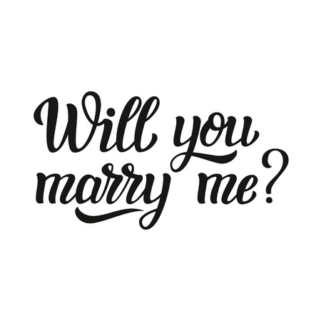 Will you marry me. Hand lettering typography text. For wedding decor, family or home design, posters, cards, invitations, banners, labels, t shirts.