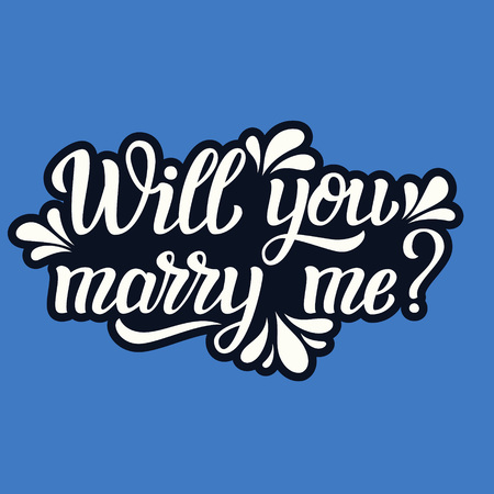Will you marry me. Hand lettering typography text. Romantic quote. For cards, invitations, banners, labels, wedding decoration. Vector