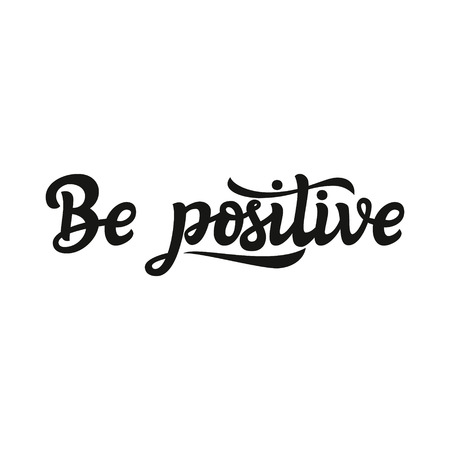 Hand drawn typography text motivational quote be positive hand drawn typography text motivational quote be positive for greeting cards m4hsunfo
