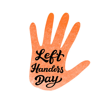 lefthand: Left Handers Day. Hand drawn typography lettering text with watercolor palm print.