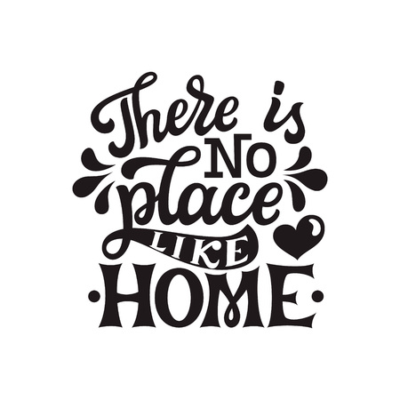 There is no place like home. Inspirational hand drawn lettering typography quote. For posters, home decor, housewarming, pillows. Vector calligraphy 向量圖像