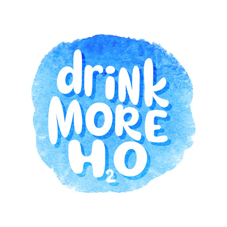 Drink more water. Hand drawn typography slogan on watercolor background. Vector calligraphy for posters, cards, t shirts, banners, labels, flyers
