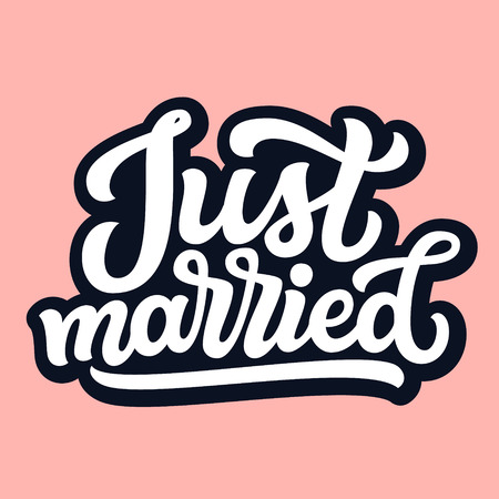Just married. Hand drawn lettering typography for wedding decorations, cards, posters, t shirts, Valentines day. Vector calligraphic text Ilustrace