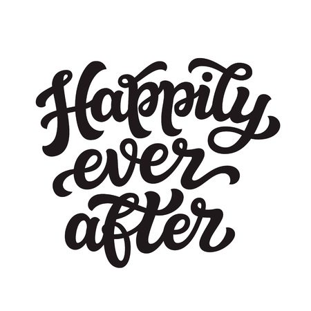 Happily ever after. Hand drawn lettering typography for wedding decorations, cards, posters, t shirts, Valentines day. Vector calligraphic text