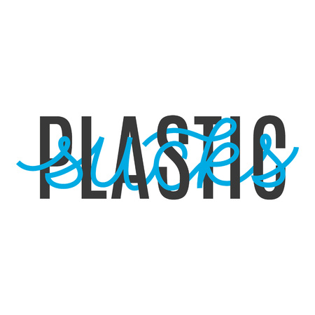 Plastic sucks. Hand lettering interlaced ecological slogan. Vector typography for posters, t shirts, bags, cards Ilustração
