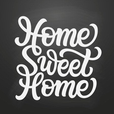 Home sweet home. Hand drawn inscription for posters, cards, home decor, housewarming, pillows, bags. Vector typography on chalkboard background