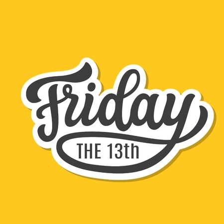 Friday the 13th. Hand lettering text. Vector typography for social media, sites, party decorations, posters, cards, banners, labels