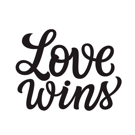 Love wins. Hand lettering text isolated on white background. Vector typography for posters, cards, t shirts, banners, labels