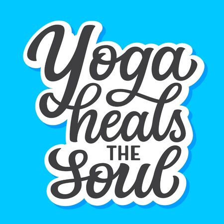 Yoga heals the soul. Hand drawn quote isolated on blue background. Vector typography for yoga studio decorations, clothes, t shirts, posters, cards, stickers Иллюстрация