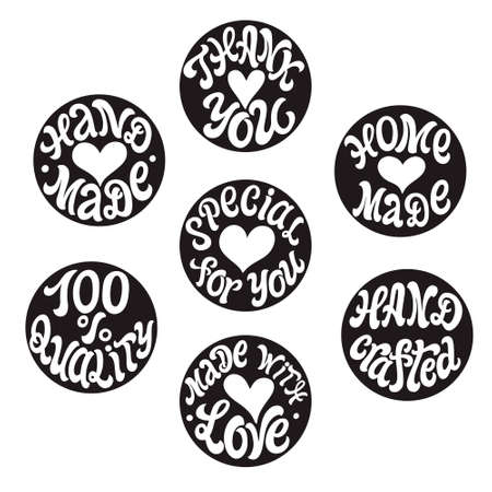 Hand made, made with love, hand crafted, thank you, 100% quality. Set of hand lettering black round badges isolated on white. Vector typography for tags, labels, stickers