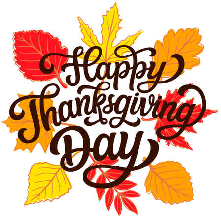 Happy Thanksgiving day. Hand lettering quote with fall leaves on white background. Vector typography for posters, banners, greeting cards, t shirts, clothes 矢量图像