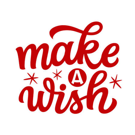 Make a wish. Hand lettering Christmas quote. Red text isolated on white background. Vector typography for greeting cards, posters, party , home decorations, wall decals, banners Illustration
