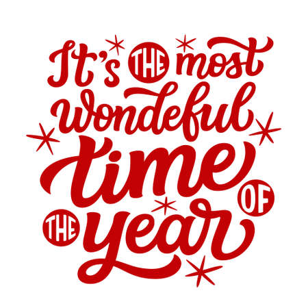 It's the most wonderful time of the year. Hand lettering Christmas quote. Red text isolated on white background. Vector typography for greeting cards, posters, party , home decorations, wall decals, banners