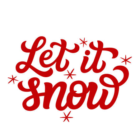 Let it snow. Hand lettering Christmas quote. Red text isolated on white background. Vector typography for greeting cards, posters, party , home decorations, wall decals, banners