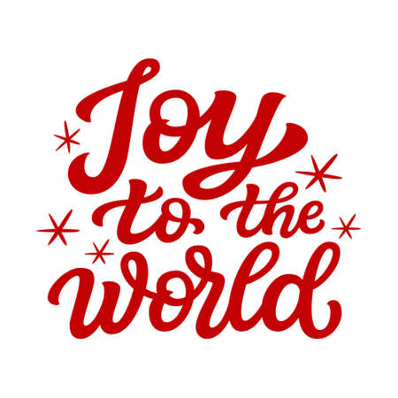 Joy to the world. Hand lettering Christmas quote  isolated on white background. Vector typography for greeting cards, posters, party , home decorations, wall decals, banners