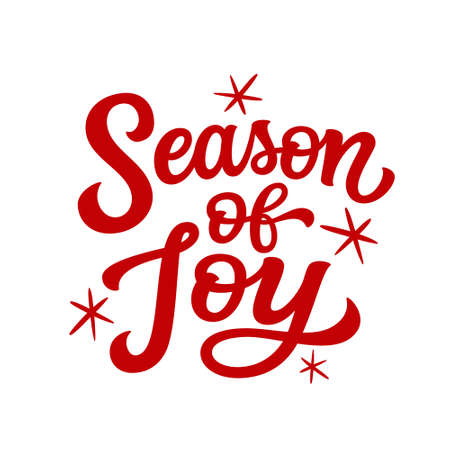 Season of joy. Hand lettering Christmas quote. Red text isolated on white background. Vector typography for greeting cards, posters, party , home decorations, wall decals, banners
