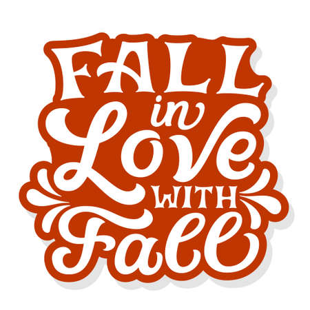 Fall in love with fall. Hand drawn quote isolated on white background. Autumn vector typography for posters, mugs, t shirts, home decor