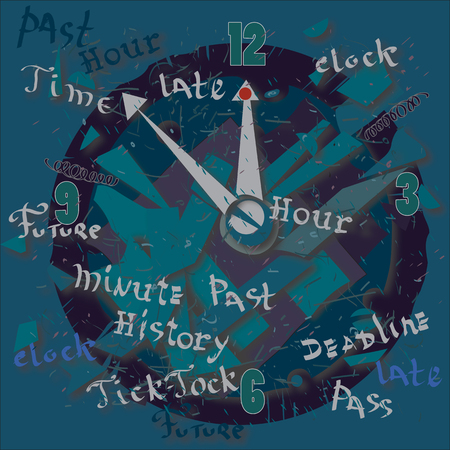 Illustration of clock dial, hands and text, concept of time