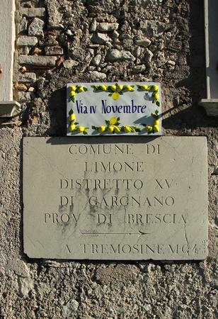 2 november: Limone sul Garda, Italy, 2 November 2015,The plate with the historical inscription.