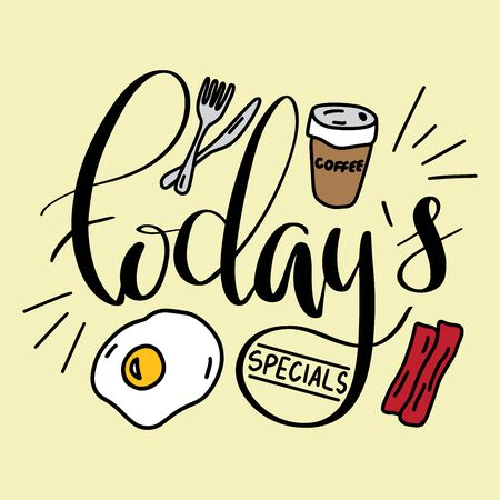 Colorful vector todays specials menu cover with bacon, fried eggs, coffee cup and utensils. Lettering and food elements for restaurant.