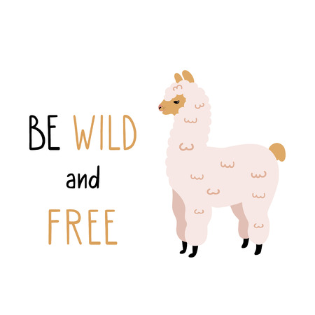 Vector illustration of cute Alpaca with funny lettering. Good for textile print, souvenir, posters, kids apparel print. Card design.