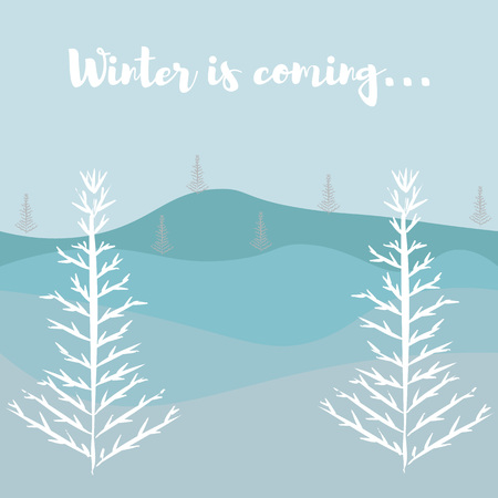 vector illustration with forest and winter trees, text winter is coming.
