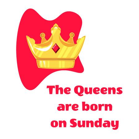 矢量图。皇后题字在星期天和冠上出生在白色背景上
