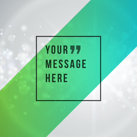 bokeh message: Vector abstract bokeh light background and place for Quote message sign. Illustration