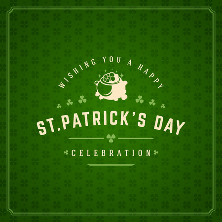 lucky clover: Saint Patricks Day Retro Typographic Badge on Pattern Background. Vintage Vector design greetings card or poster.