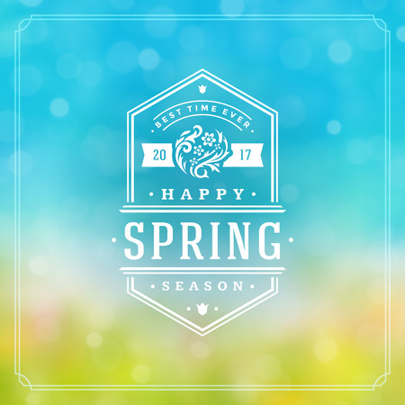 greeting season: Spring Badge Vector Typographic Design Greeting Card. Spring Blurred lights Background and flowers. Eps 10. Illustration