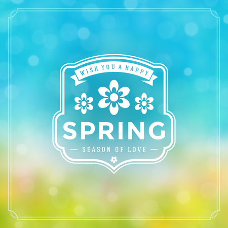 happy holidays: Spring Badge Vector Typographic Design Greeting Card. Spring Blurred lights Background and flowers. Eps 10. Illustration