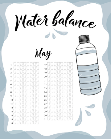 Water consumption per week and month May. Water balance vector calendar. Water monthly tracker.