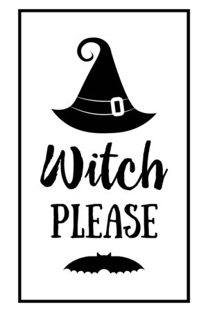 halloween poster lettering Witch please. Witches black hat. Halloween lettering on silhouette hat. Vector illustration witch hat. 向量圖像