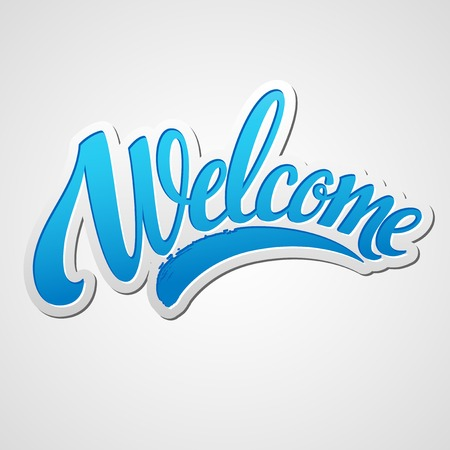 vintage sign: Welcome  hand lettering. Vector illustration