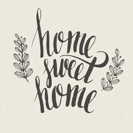 work home: Sweet home hand  lettering Illustration