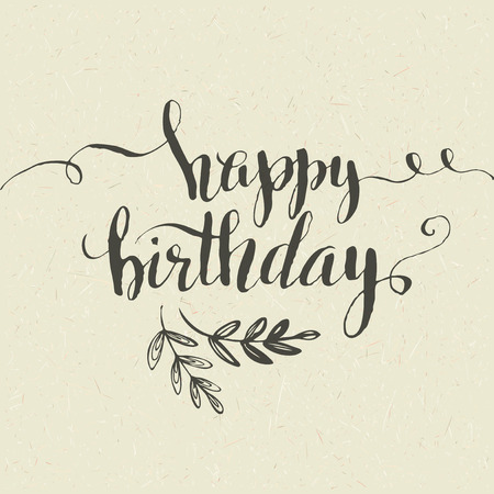 happy holidays text: Happy Birthday Hand-drawn card. Vector illustration EPS 10 Illustration