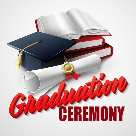 Graduation Ceremony. Book, hat and certificate. Vector illustration  Illustration