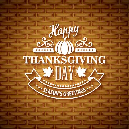 thanksgiving day symbol: Ringraziamento carta tipografia di auguri. Cestino di vimini texture. Eps di illustrazione vettoriale 10 Vettoriali