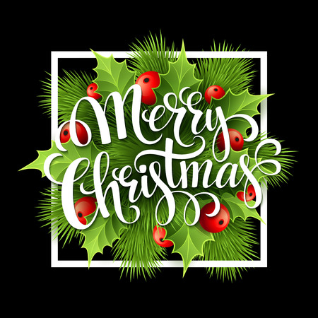 christmas element: Merry Christmas lettering card with holly. Vector illustration EPS 10