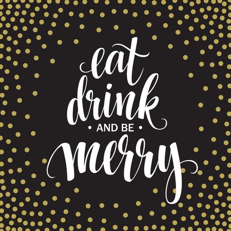 married: Cartel de las letras Coma la bebida y sea feliz. Ilustración vectorial