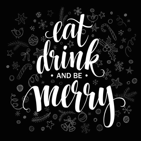 comiendo: Cartel de las letras Coma la bebida y sea feliz. Ilustraci�n vectorial