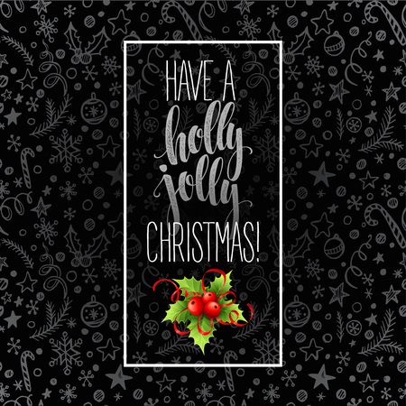 jolly: Have a holly jolly Christmas. Lettering  vector illustration